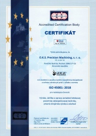 Certificate - Occupational Health & Safety Assesment System ISO 45001:2018 (in 04/2019 with validity till 04/2022) SK