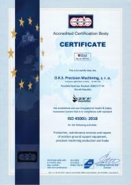 Certifikát - Systém manažérstva bezpečnosti a ochrany zdravia pri práci ISO 45001:2018 (udelený v 04/2019 s platnosťou do 04/2022) EN