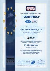 Certifikát - Systém enviromentálneho manažérstva ISO 14001:2015 (udelený v 12/2017 s platnosťou do 12/2020) SK